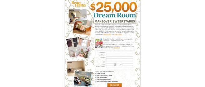 bhg.com/dream – $25,000 Dream Sweepstakes