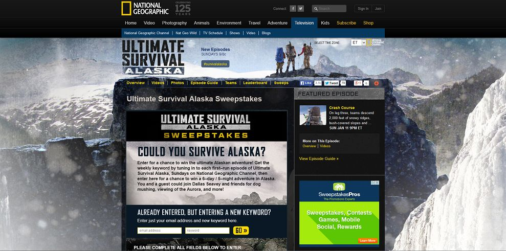National Geographic Channel's Ultimate Survival Alaska Sweepstakes (natgeotv.com/WinAlaska)