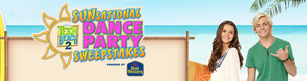 DisneyChannel.com/Beach - Teen Beach 2 Sunsational Dance Party Sweepstakes