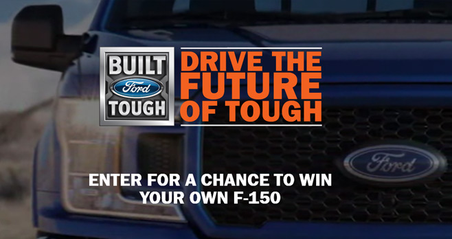 Ford F-150 Drive The Future Of Tough Sweepstakes