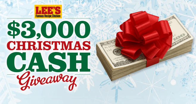 Lee's Famous Recipe Chicken Christmas Cash Giveaway 2016 (LeesFamousRecipe.com/ChristmasCash2016)