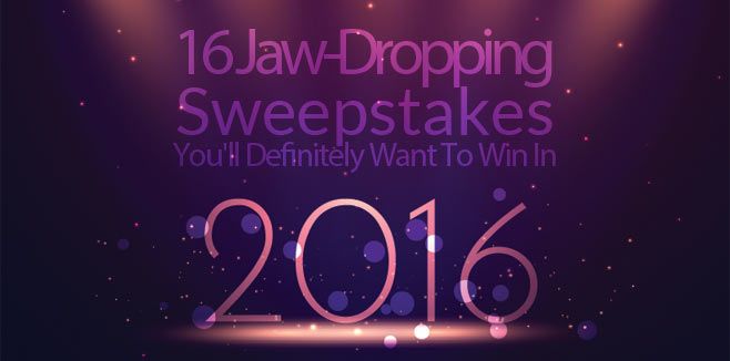 16 Jaw-Dropping Sweepstakes You'll Definitely Want To Win In 2016