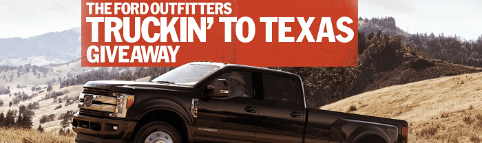 TheFordOutfitters.com/KingRanch - Ford Outfitters Truckin' to Texas Giveaway