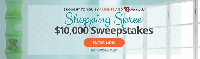 Parents.com/Overstock - Parents $10,000 Shopping Spree Sweepstakes