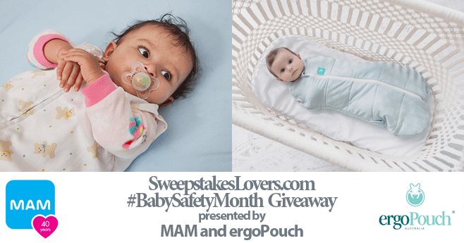 SweepstakesLovers.com #BabySafetyMonth Giveaway presented by MAM and ergoPouch