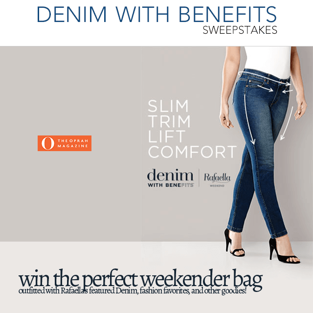 O, The Oprah Magazine Rafaella Denim with Benefits Sweepstakes (Omagonline.com/Rafaella)
