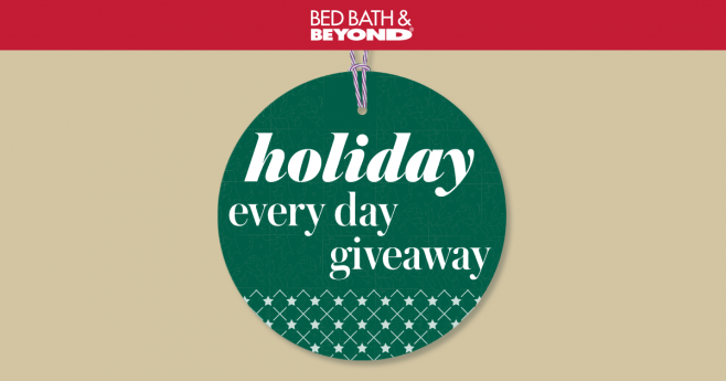 Bed Bath & Beyond Holiday Every Day Giveaway (HolidayEveryDayGiveaway.com)