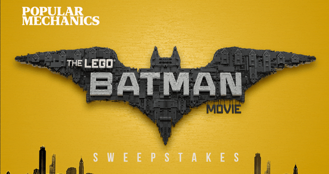 Popular Mechanics The LEGO Batman Movie Sweepstakes (PopularMechanics.com/LegoBatman)