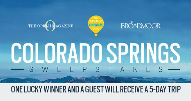 Oprah Magazine Colorado Springs Broadmoor Sweepstakes (Oprah.com/ColoradoSpringsSweeps)
