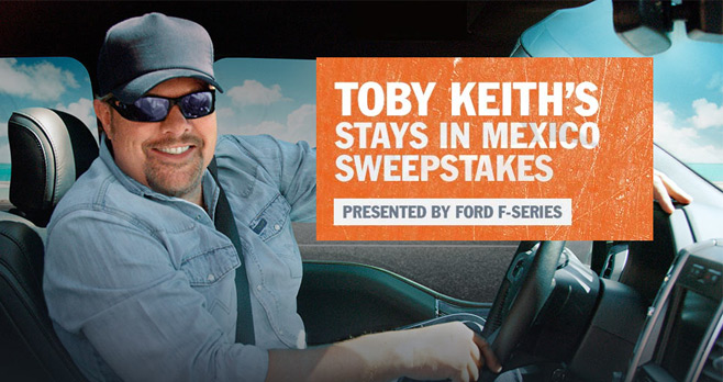 Toby Keith's Stays In Mexico Sweepstakes