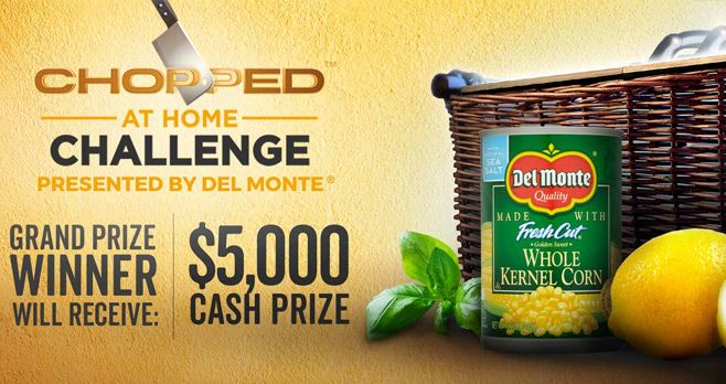 Food Network Chopped at Home Challenge Presented by Del Monte