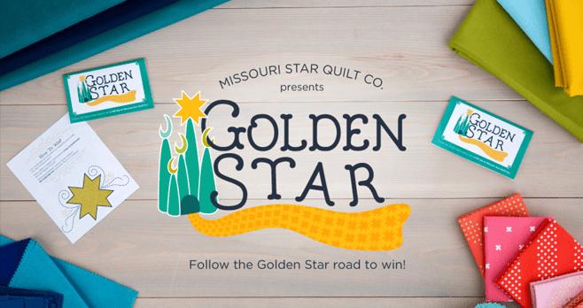Missouri Star Quilt Company Golden Star Promotion 2017