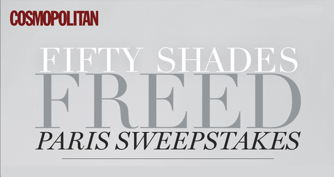 Cosmopolitan Fifty Shades Freed Paris Trip Sweepstakes (FiftyShades.Cosmopolitan.com)