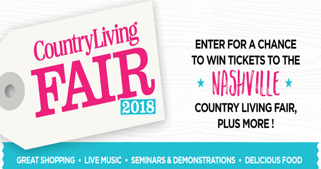 Country Living Nashville Fair Sweepstakes 2018