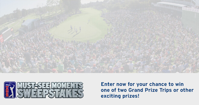 PGA TOUR Must See Moments Sweepstakes (PGATour.com/MustSeeSweeps)