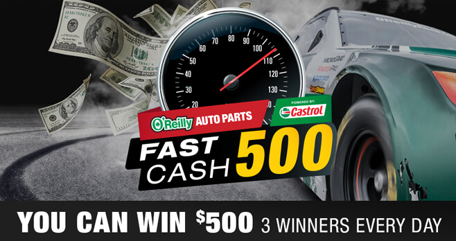 O'Reilly Auto Parts Fast Cash 500 Sweepstakes 2018