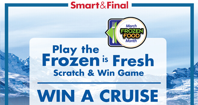 Smart & Final Frozen Is Fresh Sweepstakes 2018 (SmartAndFinal.com/Frozen)