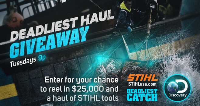 Discovery Channel Deadliest Catch Giveaway (Discovery.com/STIHL)