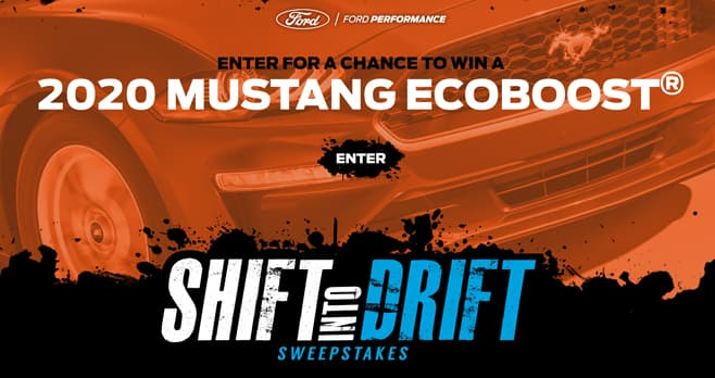 Ford Shift Into Drift Sweepstakes (ShiftIntoDrift.com)