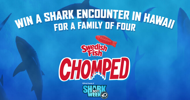 Discovery Channel Shark Week Swedish Fish Chomped Sweepstakes