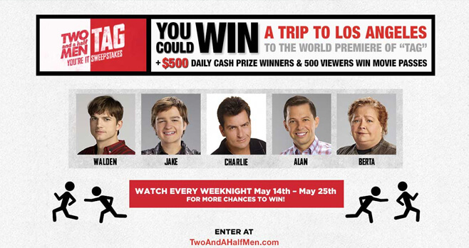 Two And A Half Men TAG You're It Sweepstakes
