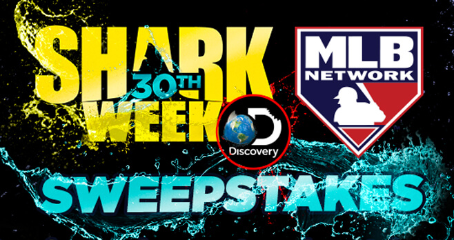 Shark Week Sweepstakes Presented by MLB Network