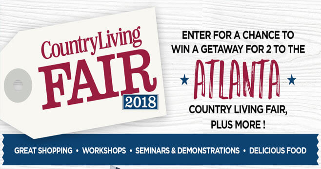 Country Living Atlanta Fair 2018 Sweepstakes