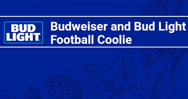 Budweiser and Bud Light Football Coolie Sweepstakes