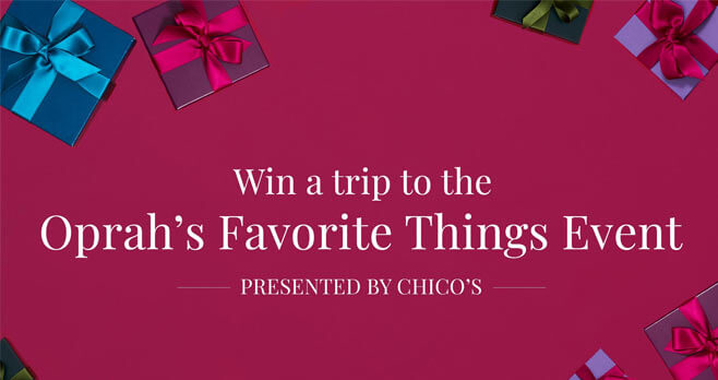 Chico's Oprah's Favorite Things Sweepstakes