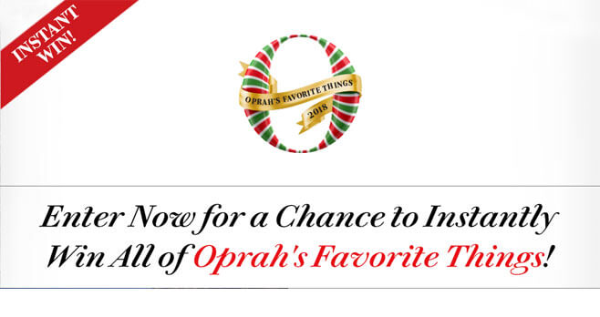 Oprah's Favorite Things 2018 Instant Win Sweepstakes (Oprah.com/InstantWin18)