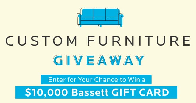 Bassett Custom Furniture Giveaway Sweepstakes