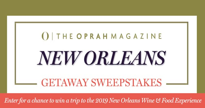 Oprah Magazine New Orleans Wine & Food Experience Sweepstakes
