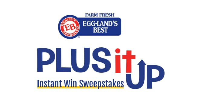 Eggland's Best Plus It Up Sweepstakes (EBPlusItUpSweepstakes.com)