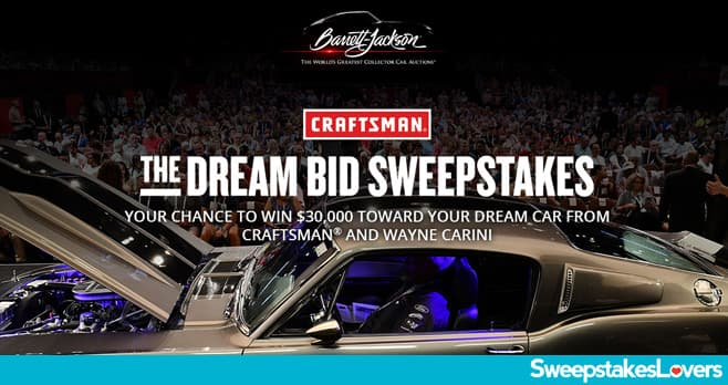 CRAFTSMAN Barrett-Jackson The Dream Bid Sweepstakes 2020
