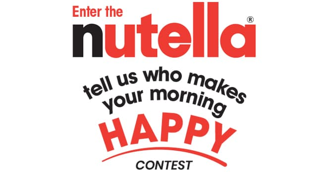 Nutella Who Makes Your Morning Happy? Contest