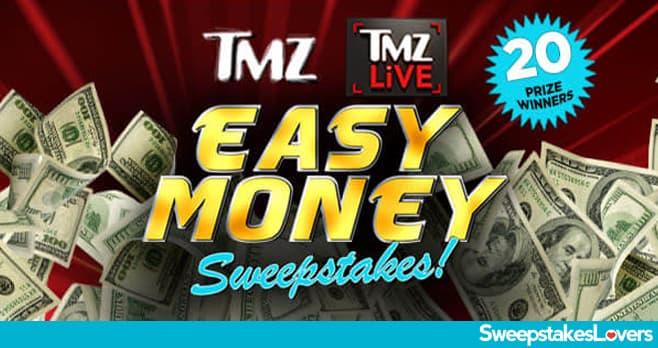 TMZ & TMZ LIVE Easy Money Sweepstakes 2021
