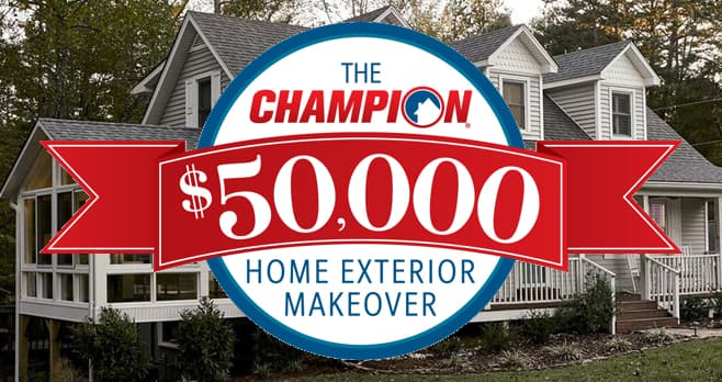 Champion Windows and Home Exteriors $50,000 Giveaway