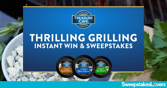 Treasure Cave Thrilling Grilling Sweepstakes & Instant Win 2020