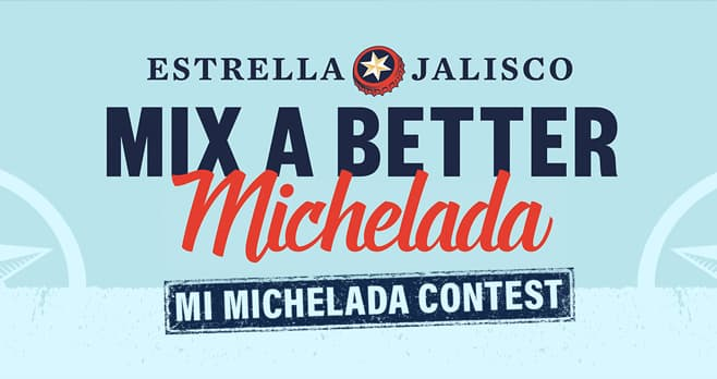 Estrella Jalisco Mi Michelada Contest