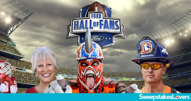 Ford Hall Of Fans Football Sweepstakes 2020