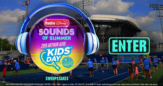 Radio Disney Sounds of Summer Arthur Ashe Kids' Day Sweepstakes