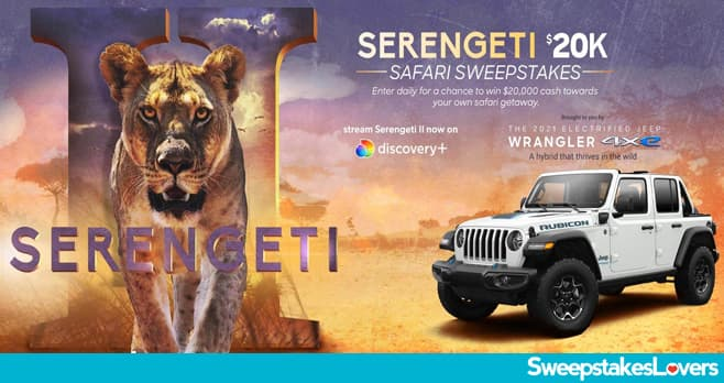 Discovery Channel Serengeti 2 Sweepstakes 2021