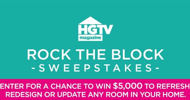 HGTV Magazine Rock The Block Sweepstakes