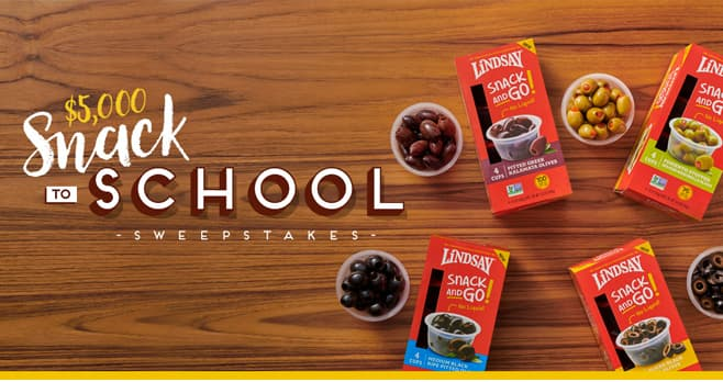 Lindsay Olives Snack to School Sweepstakes