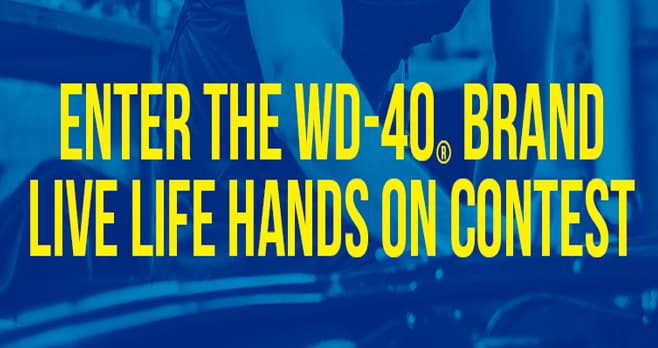 WD-40 Live Life Hands On Contest