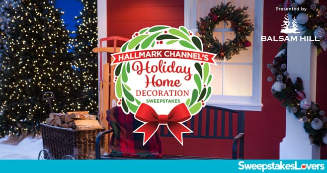 Hallmark Channel Holiday Home Decoration Sweepstakes 2020