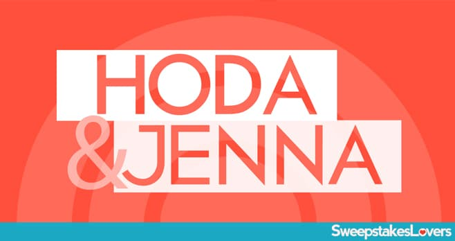Hoda and Jenna Sweepstakes (HodaAndJenna.com)