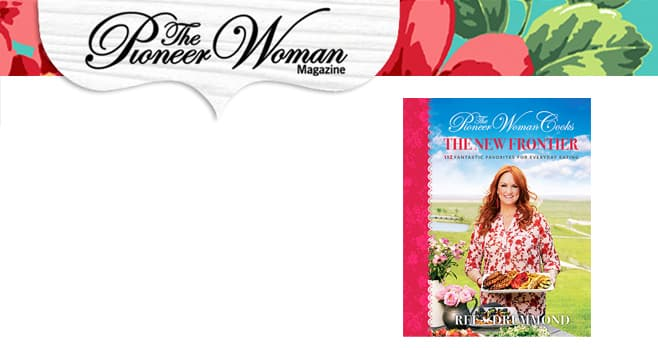 The Pioneer Woman Magazine New Frontier Sweepstakes