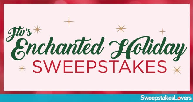 JTV Enchanted Holiday Sweepstakes