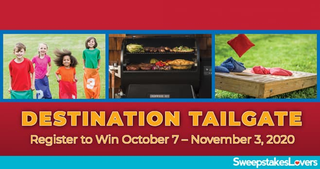 Destination Tailgate Sweepstakes 2020